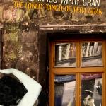 Samotne Tango Wiery Gran